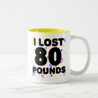 I Lost 80 Pounds Party Two-Tone Coffee Mug