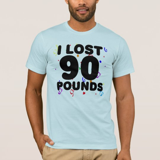 I Lost 90 Pounds Party T-Shirt