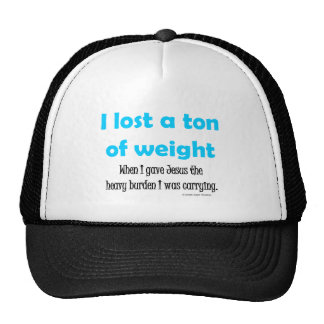 I lost a ton of weight trucker hat