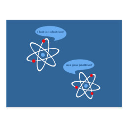 I Lost An Electron Postcard