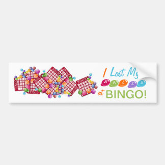 I Lost My BALLS at BINGO Bumper Sticker
