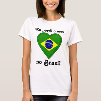 I lost my heart in Brazil in Portugese T-Shirt