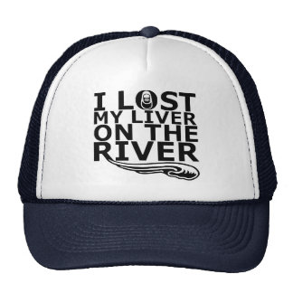 """""""I Lost My Liver On The River"""" Trucker Hat"""