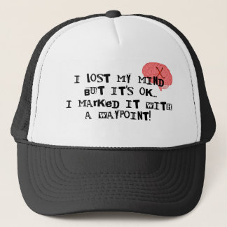 I Lost My Mind! Trucker Hat