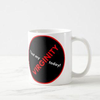 I lost my Virginity Today! Mug