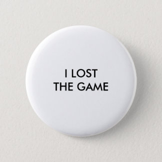 """I LOST THE GAME"" BUTTON"