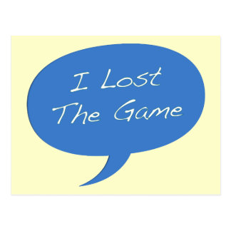 I Lost the Game Post Cards