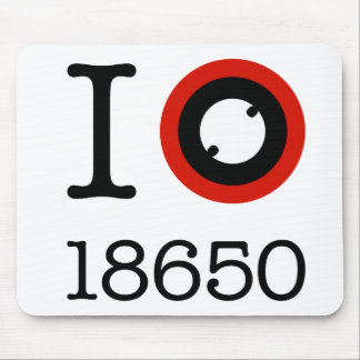 I Love 18650 Li-Ion Batteries Mouse Pad