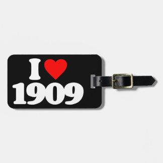 I LOVE 1909 TRAVEL BAG TAGS