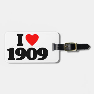 I LOVE 1909 BAG TAGS