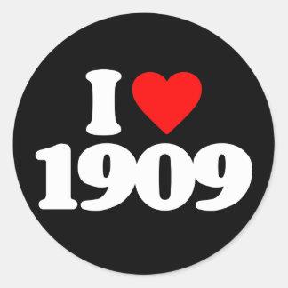 I LOVE 1909 STICKER