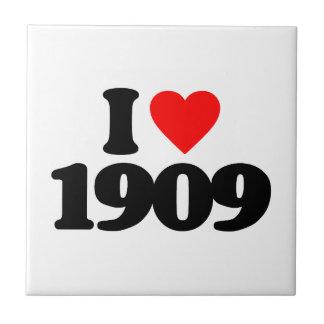 I LOVE 1909 CERAMIC TILE