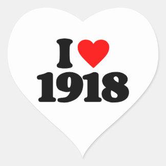 I LOVE 1918 STICKER