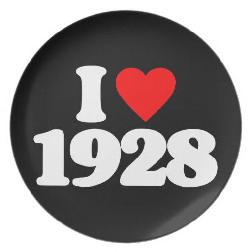 I LOVE 1928 PARTY PLATE
