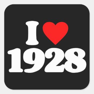 I LOVE 1928 SQUARE STICKER
