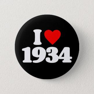 I LOVE 1934 BUTTON