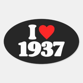 I LOVE 1937 OVAL STICKER