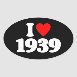 I LOVE 1939 OVAL STICKERS