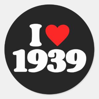 I LOVE 1939 STICKER