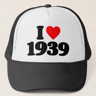 I LOVE 1939 TRUCKER HAT