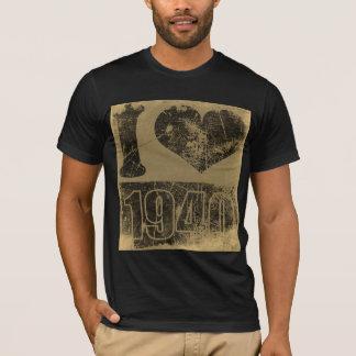 I love 1940 - Vintage T-shirt