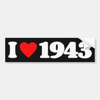 I LOVE 1943 CAR BUMPER STICKER