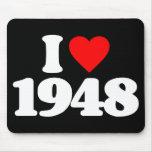 I LOVE 1948 MOUSE PAD