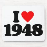 I LOVE 1948 MOUSEPADS