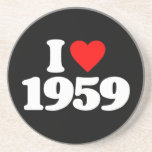 I LOVE 1959 DRINK COASTERS
