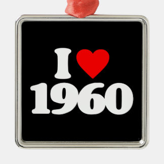 I LOVE 1960 ORNAMENTS