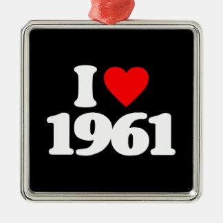 I LOVE 1961 CHRISTMAS ORNAMENT