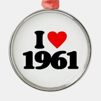 I LOVE 1961 ORNAMENT