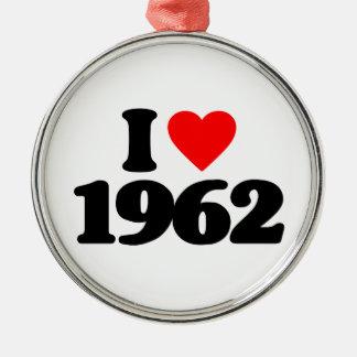 I LOVE 1962 ORNAMENT