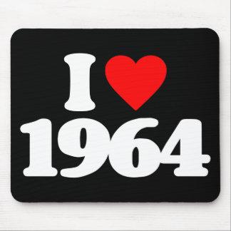 I LOVE 1964 MOUSEPADS