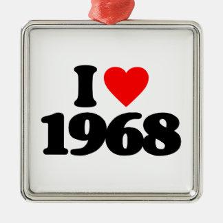 I LOVE 1968 ORNAMENT