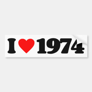 I LOVE 1974 BUMPER STICKERS