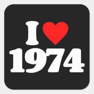 I LOVE 1974 SQUARE STICKER