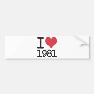 I Love 1981 Heart Products & Designs! Bumper Sticker
