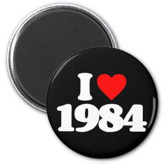 I LOVE 1984 FRIDGE MAGNET