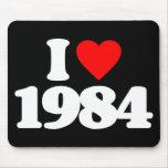 I LOVE 1984 MOUSEPADS