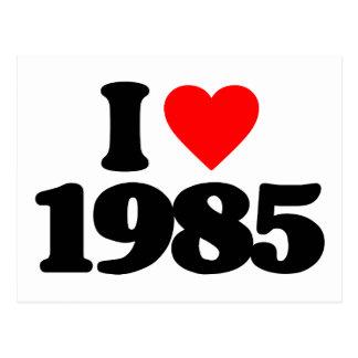 I LOVE 1985 POST CARD
