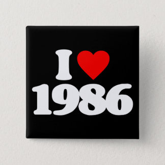 I LOVE 1986 PINBACK BUTTON