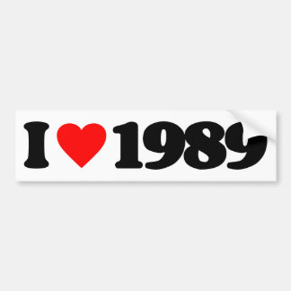 I LOVE 1989 BUMPER STICKER