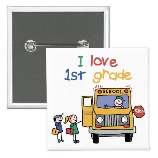I Love 1st Grade Button