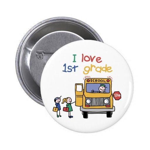 I Love 1st Grade Pins