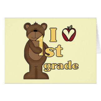 I Love 1st Grade Tshirts and Gifts Card