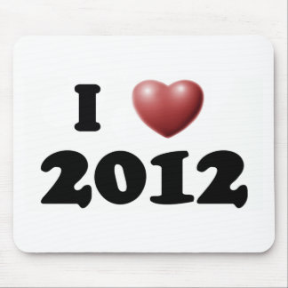 I Love 2012 Mouse Pads