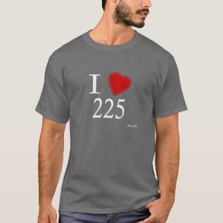 I Love 225 Baton Rouge T-Shirt