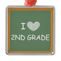 I Love 2nd Grade Metal Ornament