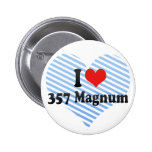 I Love 357 Magnum Pinback Buttons